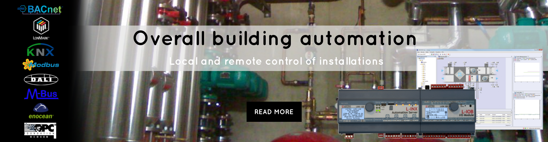 Overall building automation local and remote control of installations