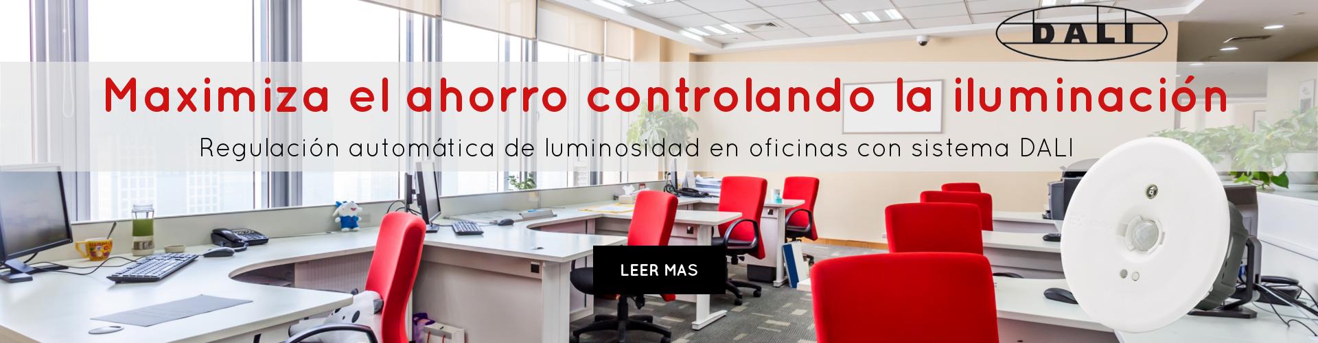 maximiza el ahorro controlando la iluminacion regulacion automatica de luminosidad en oficinas con sistema dali